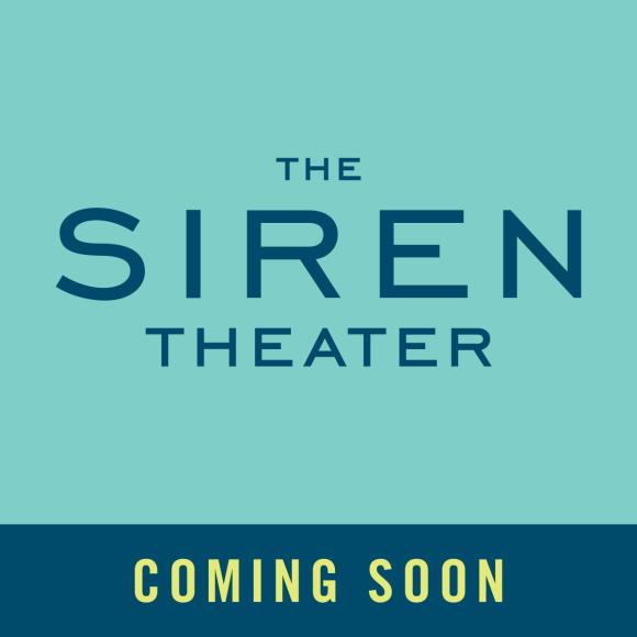 TheSirenTheater_ComingSoon_AquaDark
